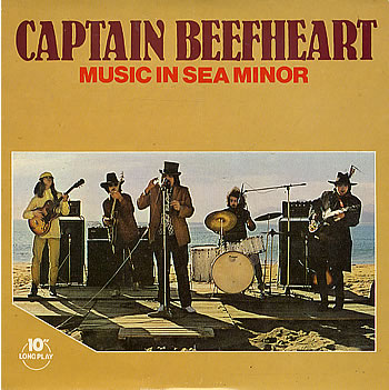 Captain Beefheart - Music In Sea Minor