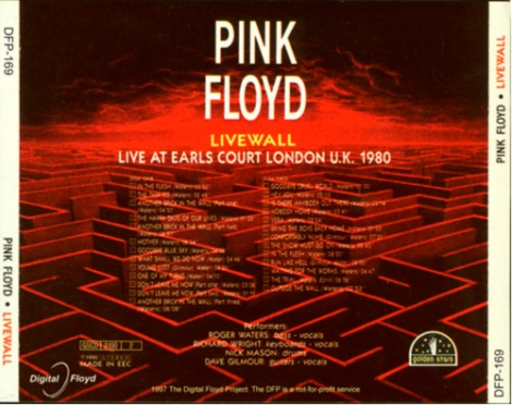 Mis-labeled Pink Floyd - The Wall Live @ Earls Court London, UK 06-17-81 (back)