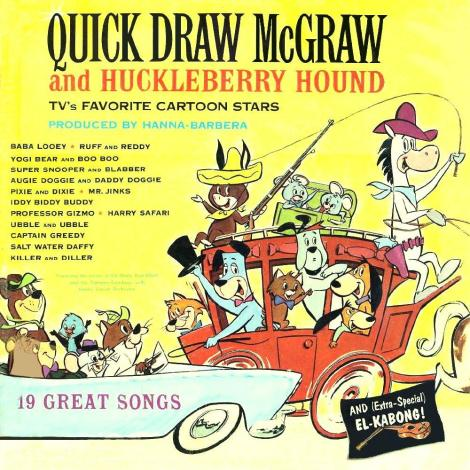 Quick Draw McGraw and Huckleberry Hound LP