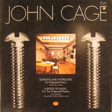 John Cage - Sonatas and Interludes For Prepared Piano / A Book of Music For Two Prepared Pianos