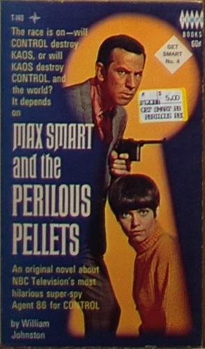 Get Smart - Max Smart and the Perilous Pellets (No. 4)