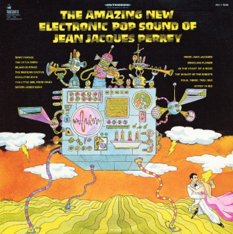 Jean Jacques Perrey - The Amazing New Electronic Pop Sounds of