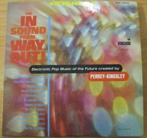 Perrey & Kingsley - The In Sound from Way Out