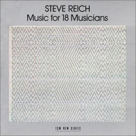 Steve Reich Music for 18 Musicians