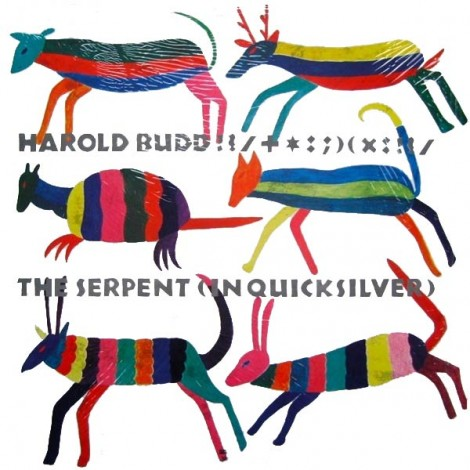 Harold Budd - Serpent in Quicksilver