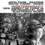 John Cage –Indeterminacy