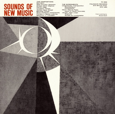 Smithsonian Folkways - Sounds of New Music (Cage, Ussachevsky, Varese)