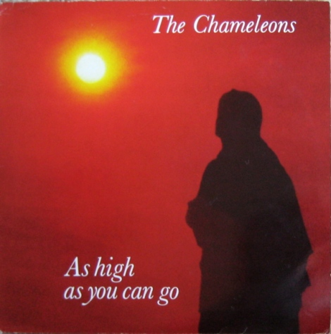 Chameleons, The - As High As You Can Go