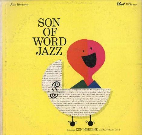 Ken Nordine - Son of Word Jazz