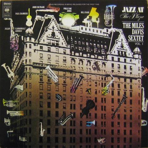 Miles Davis Sextet - Jazz at the Plaza