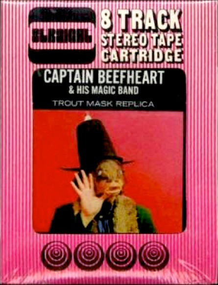 Captain Beefheart - Trout Mask Replica 8-Track Tape